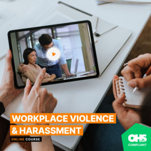 Workplace Violence & Harassment Training